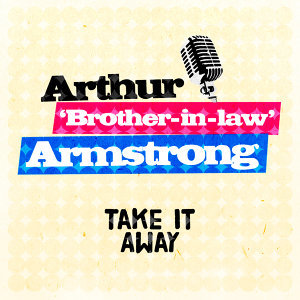 Arthur 'Brother-in-Law' Armstrong 歌手頭像