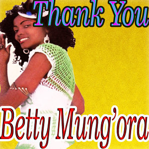 Betty Mung'ora 歌手頭像