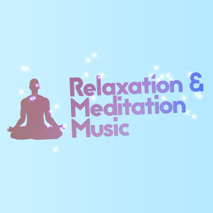 Chinese Relaxation and Meditation, Japanese Relaxation and Meditation, Relaxation and Meditation 歌手頭像