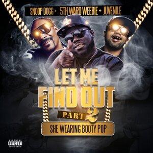5th Ward Weebie, Snoop Dogg, Juvenile 歌手頭像