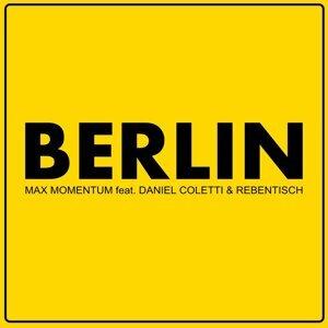 Max Momentum feat. Daniel Coletti & Rebentisch 歌手頭像