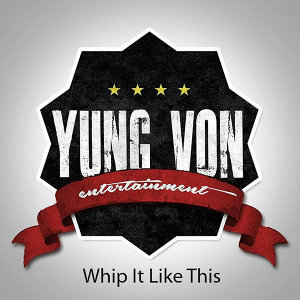 Yung Von Ent. 歌手頭像