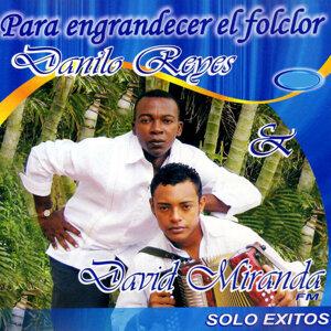 Danilo Reyes, David Miranda 歌手頭像
