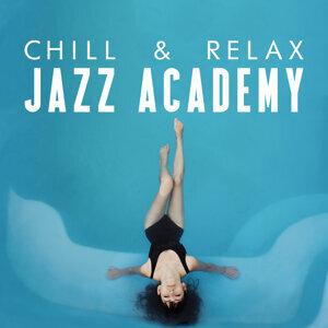 Chill Jazz Masters, Jazz Lounge, Relaxing Instrumental Jazz Academy 歌手頭像
