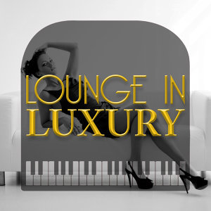Lounge Musik, Luxury Lounge Café, Luxury Lounge Cafe Allstars 歌手頭像
