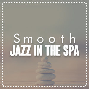 Spa Smooth Jazz Relax Room, Smooth Jazz Spa 歌手頭像