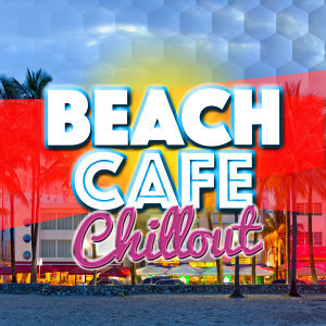 After beach ibiza lounge, Chill, Chillout Cafe 歌手頭像