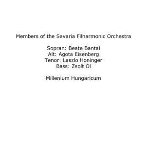 Members of the Savaria Filharmonic Orchestra, Beate Bantai, Agota Eisenberg, Laszlo Honinger, Zsolt Ol 歌手頭像