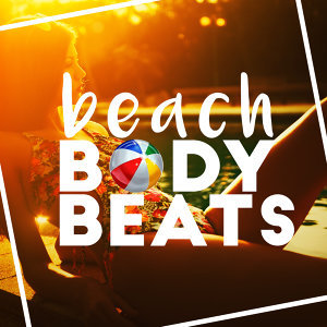 Beach Body Workout, Work Out Music Club, Workout Tribe 歌手頭像