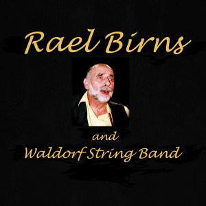 Rael Birns and Waldorf String Band 歌手頭像