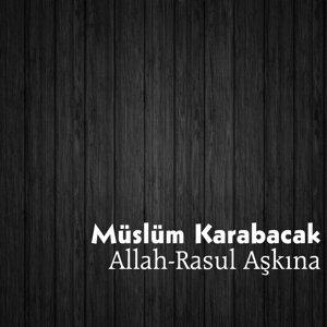 Müslüm Karabacak 歌手頭像