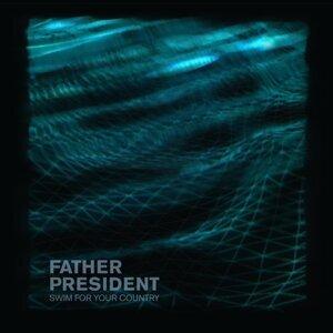 Father President 歌手頭像