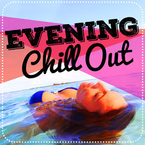 Evening Chill Out Music Academny, Ministry of Relaxation Music 歌手頭像