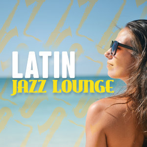 Buena Vista Cuban Players, Latin Jazz Lounge, The Latin Party All Stars 歌手頭像