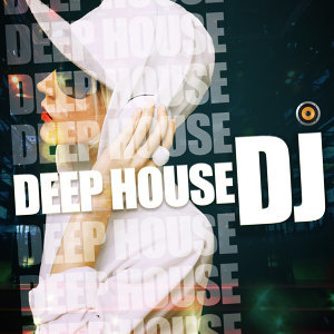 Deep House Club, Deep House Music, Saint Tropez Beach House Music Dj 歌手頭像