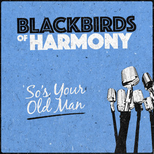 Blackbirds Of Harmony 歌手頭像
