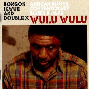 Bongos Ikwue and Double X 歌手頭像