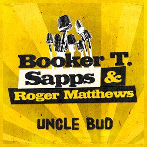Booker T. Sapps & Roger Matthews 歌手頭像