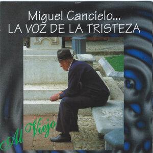 Miguel Cancielo 歌手頭像