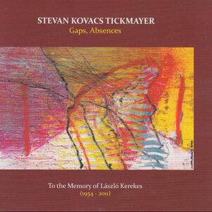 Stevan Kovacs Tickmayer 歌手頭像