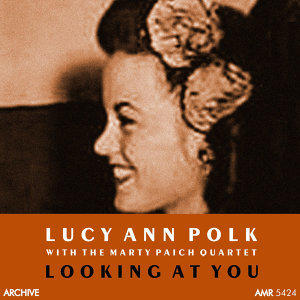Lucy Ann Polk, Marty Paich and his Group 歌手頭像