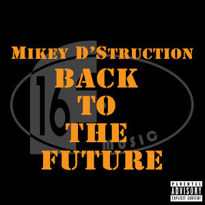 Mikey D'Struction 歌手頭像