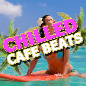 Cafe Buddha Beat, Lounge Music, Tropical Chill Out Music Club 歌手頭像