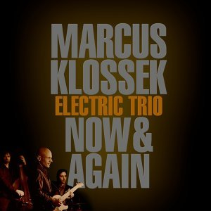 Marcus Klossek Electric Trio 歌手頭像