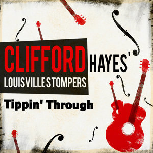 Clifford Hayes' Louisville Stompers 歌手頭像