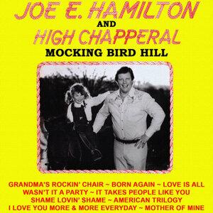 Joe E. Hamilton & High Chapperal 歌手頭像