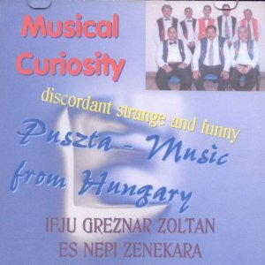 Music from the hungaric Puszta: Ifju Greznar Zoltan Es Nepi Zenekara 歌手頭像