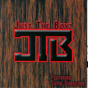 Just The Boyz Featuring Dave Durocher 歌手頭像