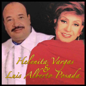Helenita Vargas, Luis Alberto Posada 歌手頭像