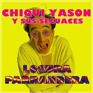 Chiqui Yason  y Sus Secuaces 歌手頭像