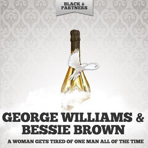 George Williams & Bessie Brown 歌手頭像