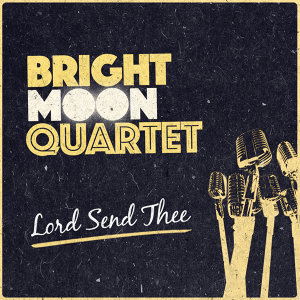Bright Moon Quartet