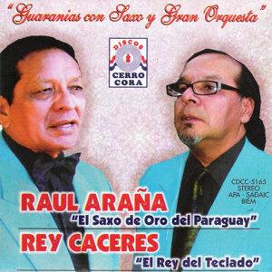 Raúl Araña Y Rey Cáceres 歌手頭像