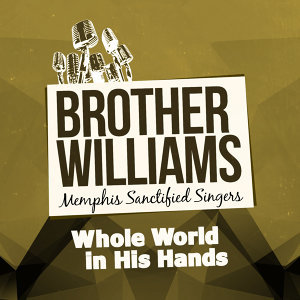 Brother Williams Memphis Sanctified Singers 歌手頭像