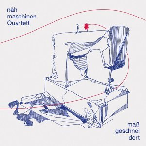 Nähmaschinen Quartett 歌手頭像
