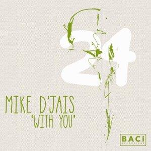 Mike D'Jais