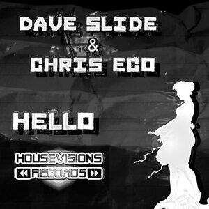 Dave Slide & Chris Eco 歌手頭像