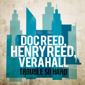 Doc Reed, Henry Reed, Vera Hall