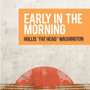 Hollis ʺFat Headʺ Washington 歌手頭像