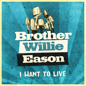 Brother Willie Eason