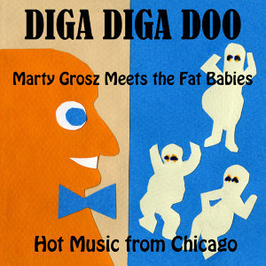 Marty Grosz Meets the Fat babies 歌手頭像