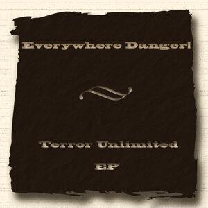 Everywhere Danger!