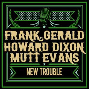 Frank Gerald, Howard Dixon & Mutt Evans 歌手頭像