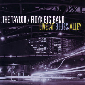 The Taylor / Fidyk Big Band 歌手頭像