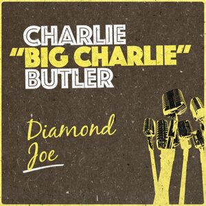 Charlie ʺBig Charlieʺ Butler