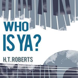 H.T. Roberts 歌手頭像